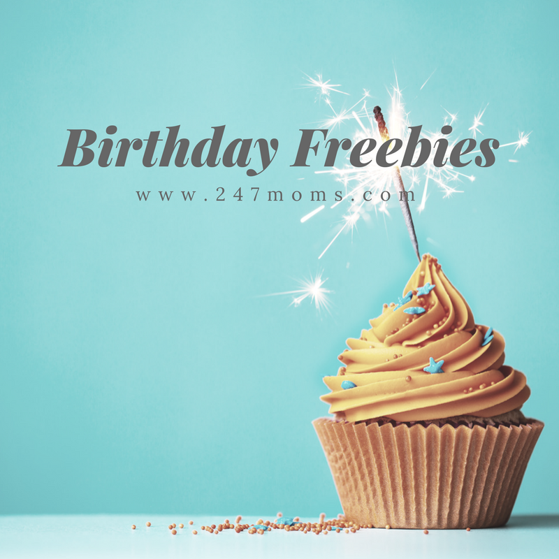 Birthday Freebies For Kids 24 7 Moms