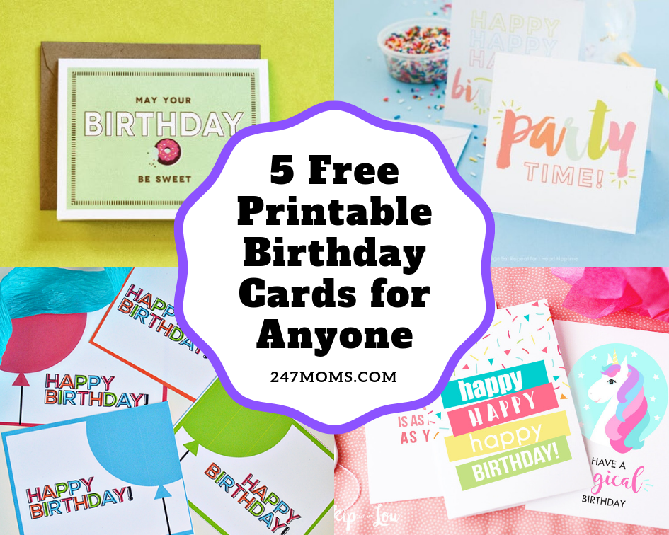 Amazing 5 Free Printable Birthday Cards For Anyone 24 7 Moms Funny Birthday Cards Online Overcheapnameinfo
