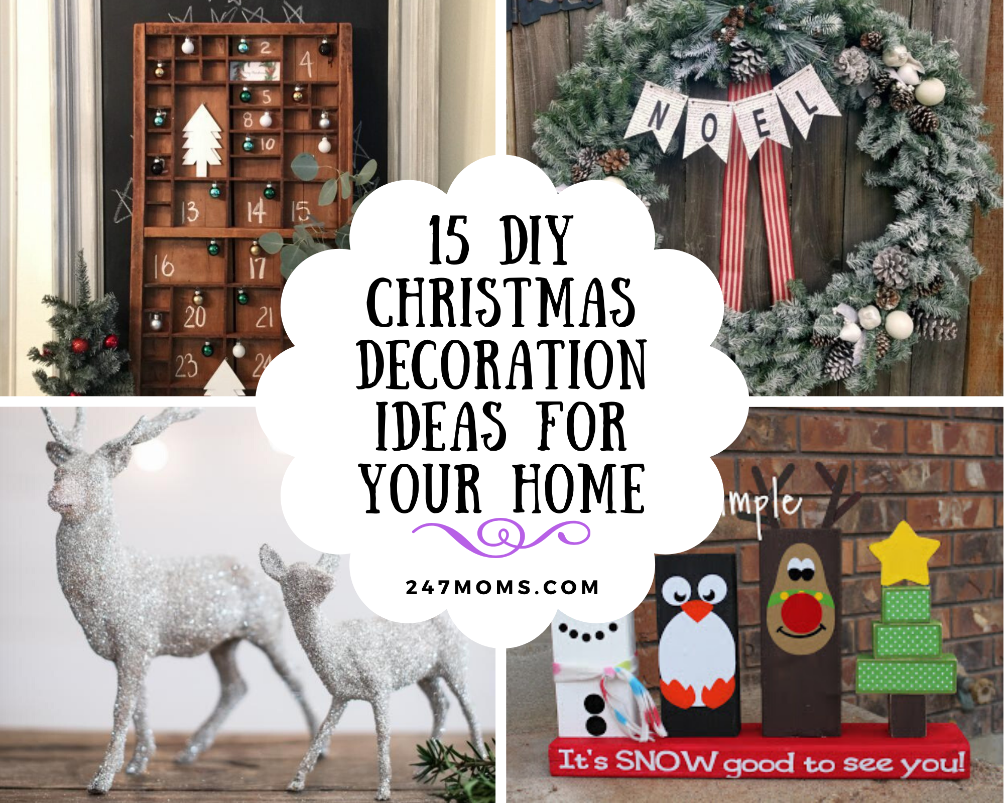15 Diy Christmas Decoration Ideas For Your Home 24 7 Moms