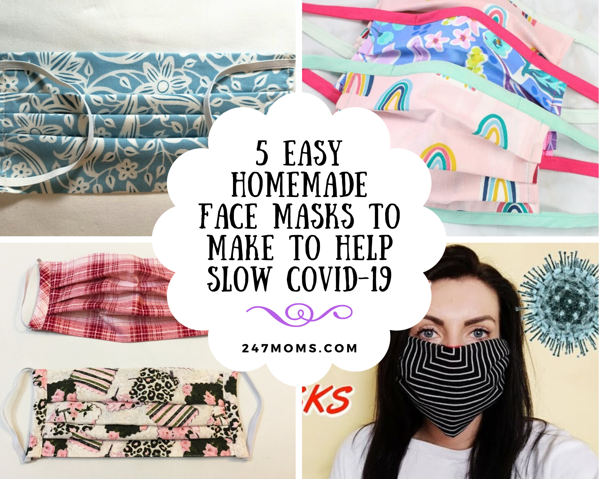 5 Easy Homemade Face Masks To Make To Help Slow Covid 19 24 7 Moms